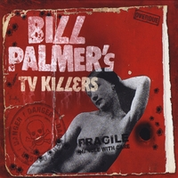 Bill Palmer's TV Killers | Bill Palmer's TV Killers