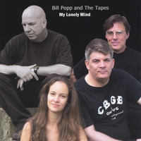 Bill Popp and The Tapes | My Lonely Mind