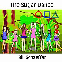 Bill Schaeffer | The Sugar Dance