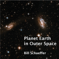 Bill Schaeffer | Planet Earth in Outer Space