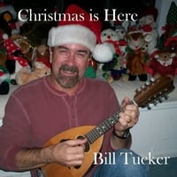 Bill Tucker | Christmas is Here