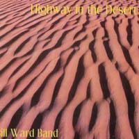 Bill Ward Band | Highway in the Desert