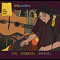 Billy Cardine | Six String Swing