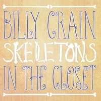 Billy Crain | Skeletons In The Closet