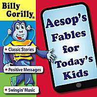 Billy Gorilly | Aesop's Fables for Today's Kids