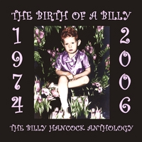 Billy Hancock | The Birth Of A Billy, Anthology