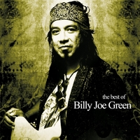 Billy Joe Green | The Best of Billy Joe Green