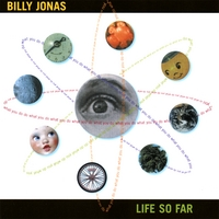 Billy Jonas | Life So Far