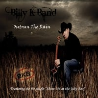 Billy K Band | Outrun the Rain