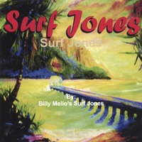 Billy Mello's Surf Jones | Surf Jones