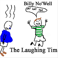 Billy No'well | The Laughing Tim