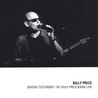 Billy Price | Sworn Testimony: The Billy Price Band Live