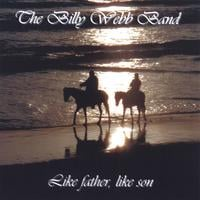 The Billy Webb Band | Like father, like son