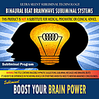 Binaural Beat Brainwave Subliminal Systems | Boost Your Brain Power
