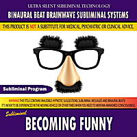 Binaural Beat Brainwave Subliminal Systems | Becoming Funny
