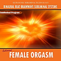 Binaural Beat Brainwave Subliminal Systems | Female Orgasm