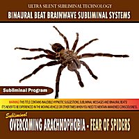 Binaural Beat Brainwave Subliminal Systems | Overcoming Arachnophobia: Fear of Spiders
