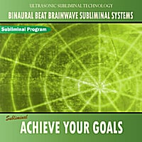 Binaural Beat Brainwave Subliminal Systems | Achieve Your Goals - Binaural Beat Brainwave Subliminal Systems
