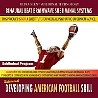 Binaural Beat Brainwave Subliminal Systems | Developing American Football Skill