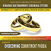 Binaural Beat Brainwave Subliminal Systems | Overcoming Commitment Phobia