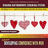 Binaural Beat Brainwave Subliminal Systems | Developing Confidence With Men