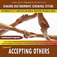Binaural Beat Brainwave Subliminal Systems | Accepting Others