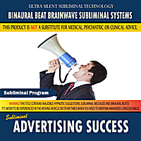 Binaural Beat Brainwave Subliminal Systems | Advertising Success