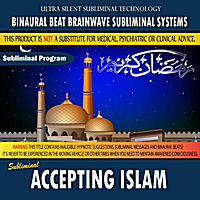 Binaural Beat Brainwave Subliminal Systems | Accepting Islam