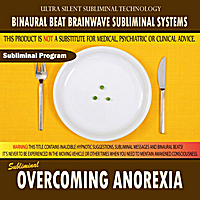Binaural Beat Brainwave Subliminal Systems | Overcoming Anorexia