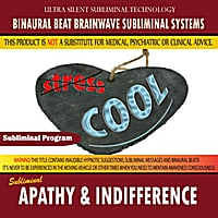 Binaural Beat Brainwave Subliminal Systems | Apathy and Indifference