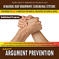 Binaural Beat Brainwave Subliminal Systems | Argument Prevention