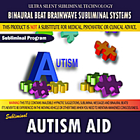 Binaural Beat Brainwave Subliminal Systems | Autism Aid