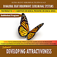 Binaural Beat Brainwave Subliminal Systems | Developing Attractiveness