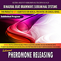 Binaural Beat Brainwave Subliminal Systems | Pheromone Releasing