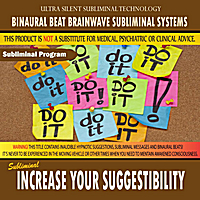 Binaural Beat Brainwave Subliminal Systems | Increase Your Suggestibility