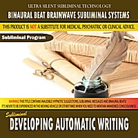 Binaural Beat Brainwave Subliminal Systems | Developing Automatic Writing