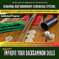 Binaural Beat Brainwave Subliminal Systems | Improve Your Backgammon Skills