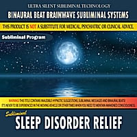 Binaural Beat Brainwave Subliminal Systems | Sleep Disorder Relief