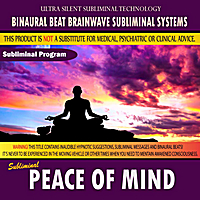 Binaural Beat Brainwave Subliminal Systems | Peace of Mind