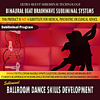 Binaural Beat Brainwave Subliminal Systems | Ballroom Dance Skills Development