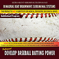 Binaural Beat Brainwave Subliminal Systems | Develop Baseball Batting Power