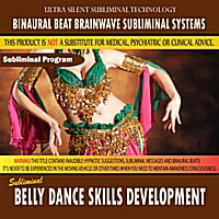 Binaural Beat Brainwave Subliminal Systems | Belly Dance Skills Development