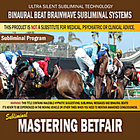 Binaural Beat Brainwave Subliminal Systems | Mastering Betfair
