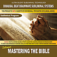 Binaural Beat Brainwave Subliminal Systems | Mastering the Bible