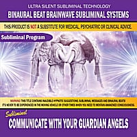 Binaural Beat Brainwave Subliminal Systems | Communicate With Your Guardian Angels
