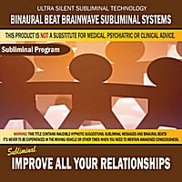 Binaural Beat Brainwave Subliminal Systems | Improve All Your Relationships