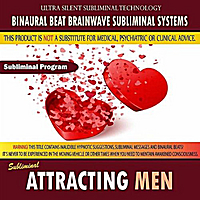 Binaural Beat Brainwave Subliminal Systems | Attracting Men