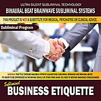 Binaural Beat Brainwave Subliminal Systems | Business Etiquette