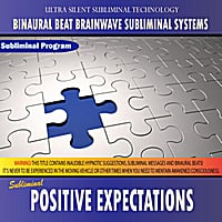 Binaural Beat Brainwave Subliminal Systems | Positive Expectations - Binaural Beat Brainwave Subliminal Systems