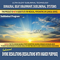 Binaural Beat Brainwave Subliminal Systems | Divine Resolutions (Resolutions With Higher Purpose)